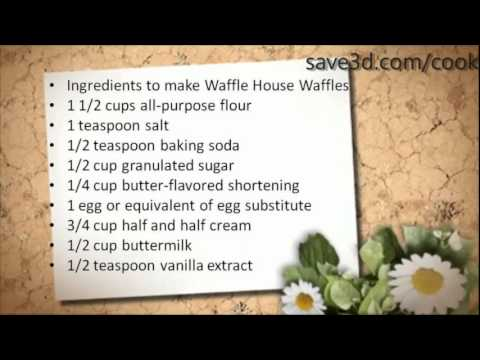 Secret Recipe How To Make Waffle House Waffles Copycat Recipes Youtube