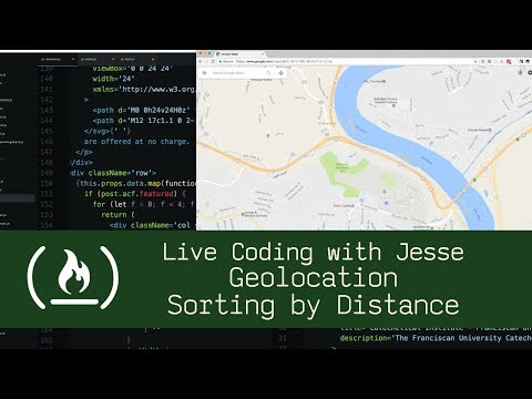 Geolocation Sorting by Distance - Live Coding with Jesse