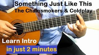 Скачать Something Just Like This Guitar Tutorial For Beginners Intro The Chainsmokers Coldplay