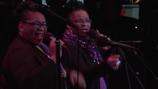 People Get Ready / Love Train - Jearlyn & Jevetta Steele - 5/21/2016