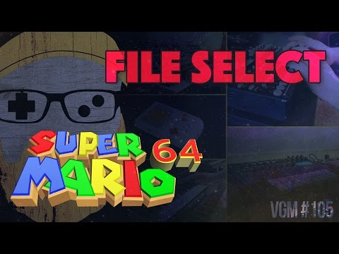 VGM #105: File Select (Super Mario 64) Chillwave Synth-Pop Cover