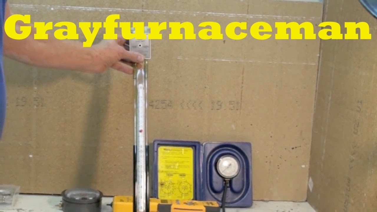 How To Test Water Column Gauges For Gas Furnaces Youtube