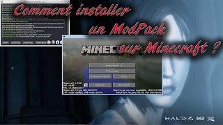 [TUTO] Minecraft | Comment installer un ModPack ?