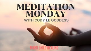 Meditation Monday:  Inner Child Healing