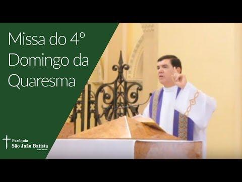 30/03/2019 - Paróquia São João Batista - 4º Domingo da Quaresma