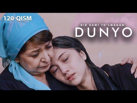 Bir Kami To'lmagan Dunyo (o'zbek Serial) | Бир ками тўлмаган дунё (узбек сериал) 120-qism