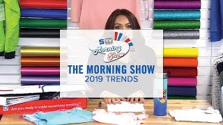 2019 Trends   Morning Show Ep. 143