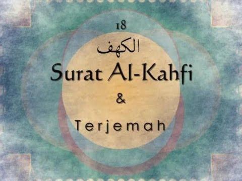 Surat Al Kahfi dan Terjemah Indonesia Sheikh Saad Al Ghamdi
