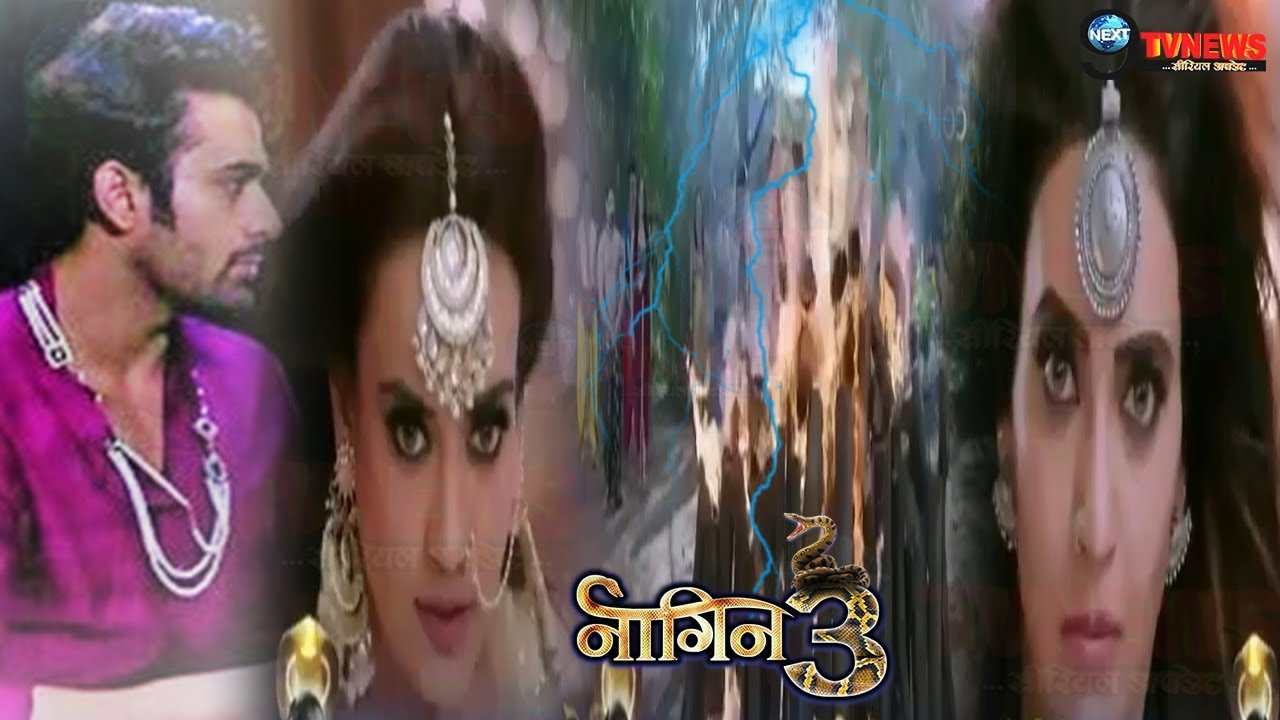 Download NAAGIN 3- 3RD MARCH 2019    Colors TV Serial    79TH Episode   Full Story Details REVEALED