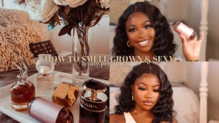 HOW TO SMELL GROWN & SEXY …