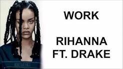 Rihanna - Work ft. Drake [lyrics] | AZLYRICS