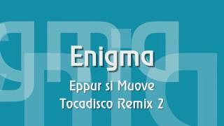 Enigma Eppur Si Muove Tocadisco Remix 2