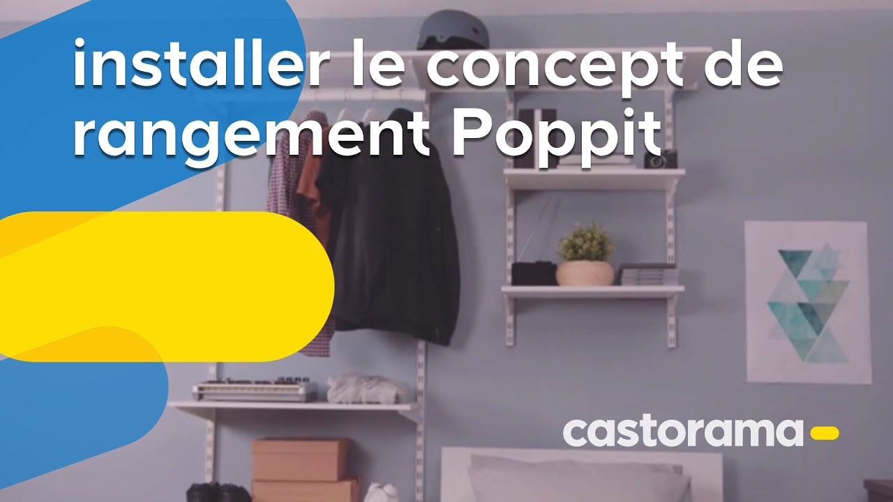 Comment Installer Le Concept De Rangement Poppit Form Castorama Youtube