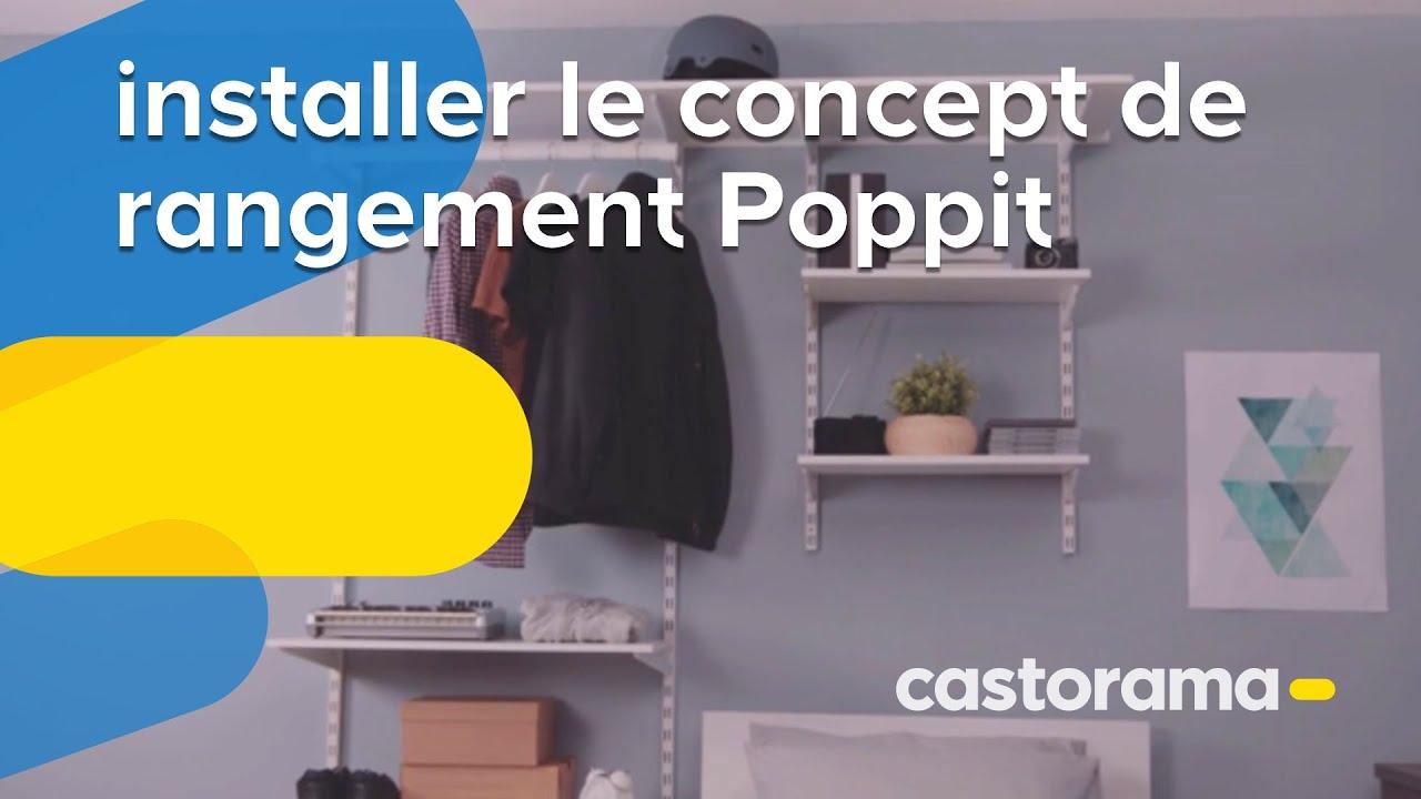 Comment Installer Le Concept De Rangement Poppit Form Castorama
