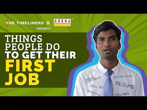 Things People Do To Get Their First Job | The Timeliners
