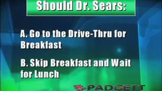 The Adventures of Dr. Sears Drive-Thru Breakfast Medical Course