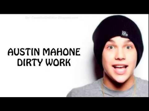 Austin Mahone - Dirty Work [Lyrics on Screen] - HQ/HD
