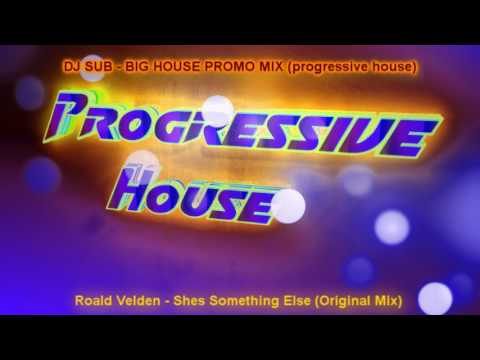 SUB - BIG HOUSE PROGRESSIVE MIX