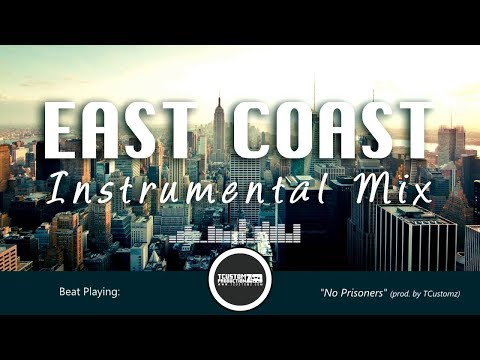 East Coast Hip-Hop Rap Instrumentals Beats Mix #1 [2016] TCustomz Productionz