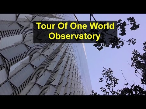 Tour of One Work Observatory at One World Trade Center New York City - VOTD