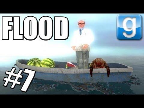 Garrys Mod #7 FLOOD