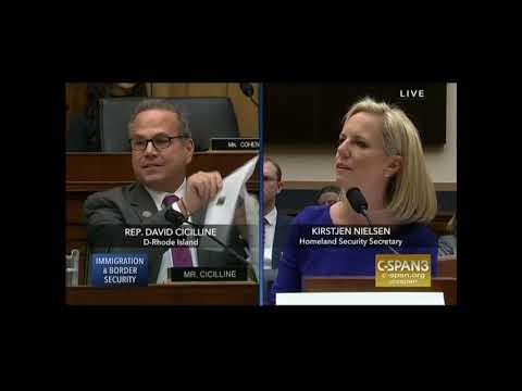 CSPAN3 Rep. David Cicilline takes Trump's DHS director Kirtjen Nielsen to task