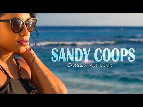SANDY COOPS - Oussa mi vive (CLIP OFFICIEL)
