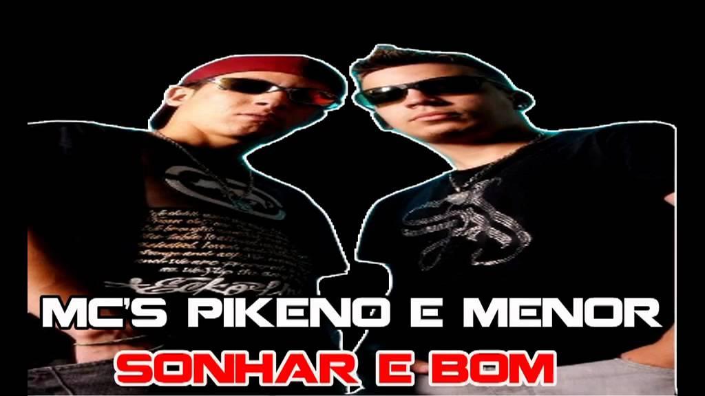 SONHAR MENOR BOM PIKENO BAIXAR E MC