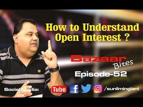 How to Understand Open Interest ? || stock market Hindi video || Episode-52 || Sunil Minglani
