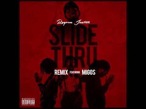 Rayven Justice - Slide Thru Remix - Prod By De'la Musik