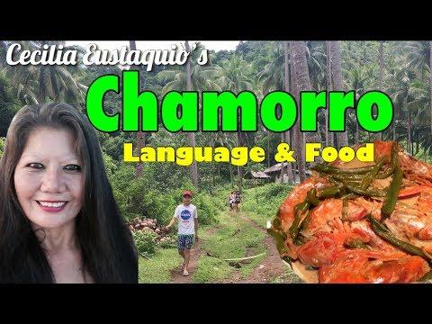Chamorro Language and Food of Guam