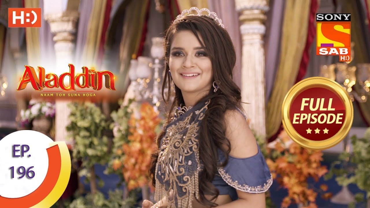 Download Aladdin - Ep 196 - Full Episode - 16th May, 2019