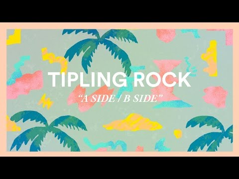 Tipling Rock - A Side / B Side [Visualizer]