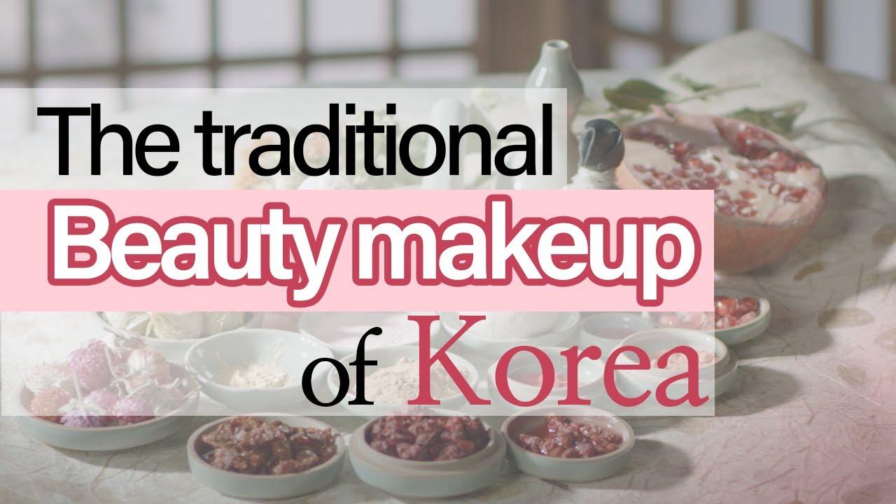 [ENJOY K-ARTs] The traditional Beauty makeup of Korea