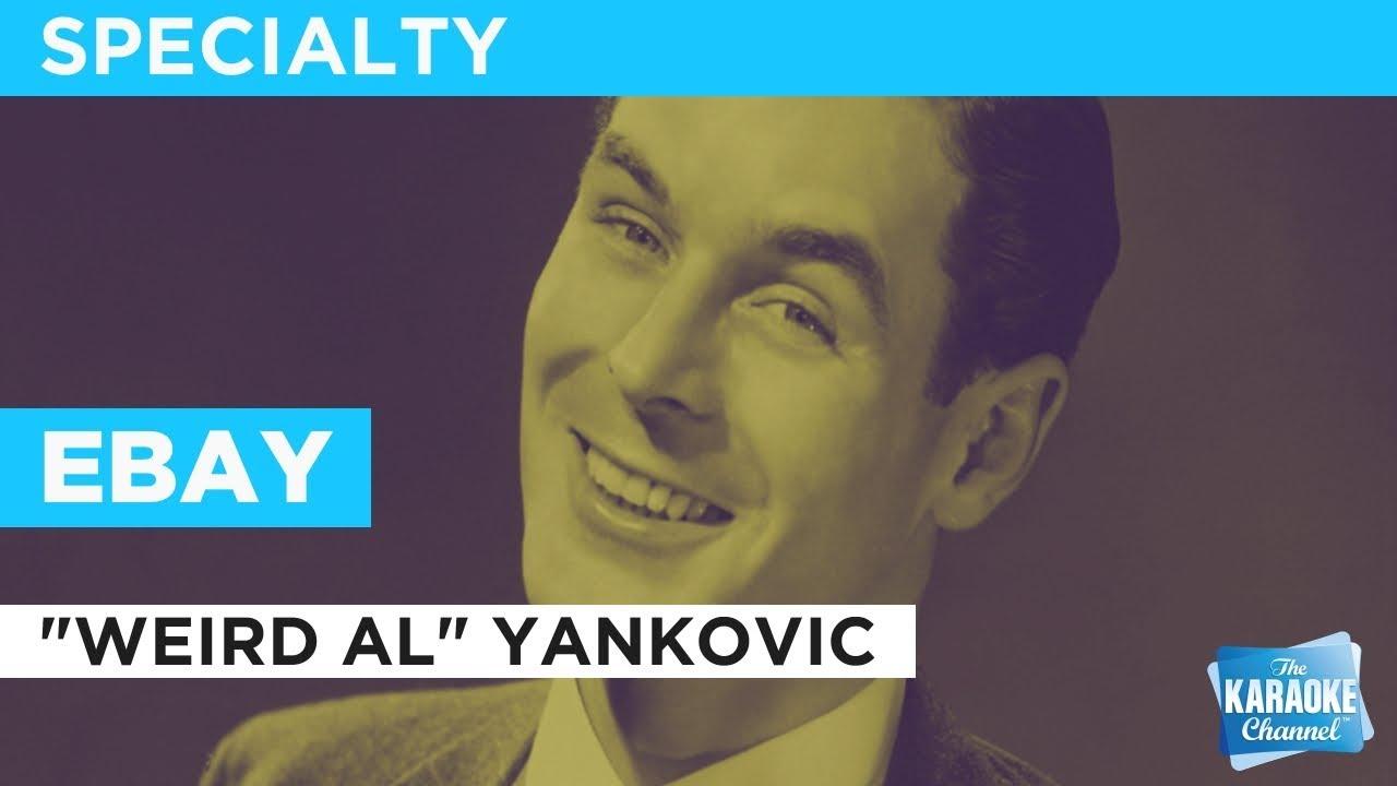 Ebay Song Weird Al Yankovic Official Music Video