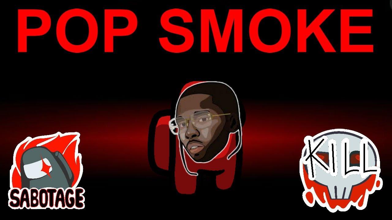 Download Among Us but I use Pop Smoke lyrics