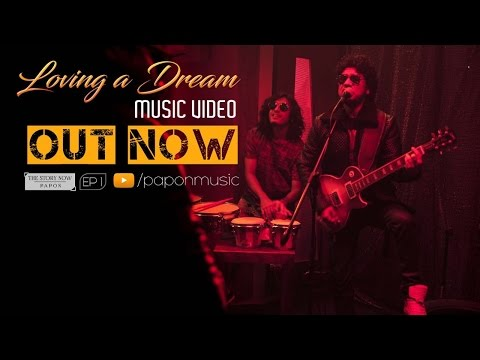 Papon - Loving A Dream | Official Music Video mp3
