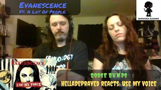 GOOSE BUMPS - Evanescence - Ft. A Lot Of People - Use My Voice [REACTION]