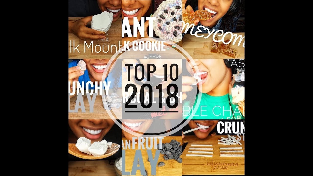 Asmr Top 10 Videos Of 2018 Chalk Clay Honeycomb Crunchy Eating Sounds No Talking