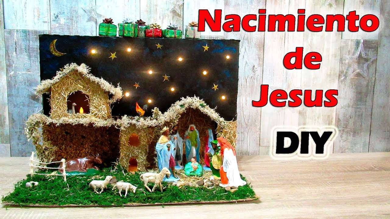 Fotos De El Pesebre De Jesus.How To Make A Nativity Scene Or A Manger And The Birth Of Jesus With Recycled Cardboard