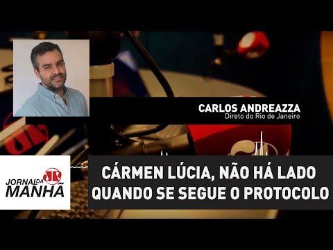 Cármen Lúcia, não há lado quando se segue o protocolo | Carlos Andreazza