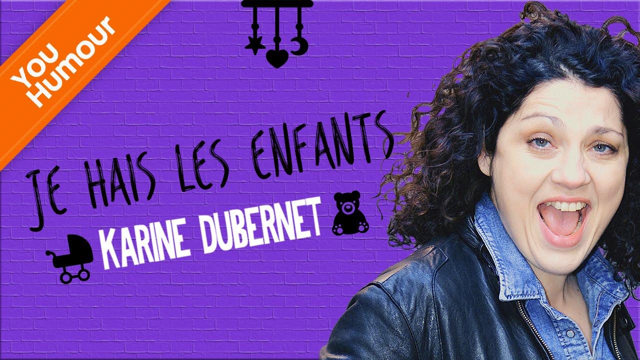 KARINE DUBERNET - Je hais les enfants