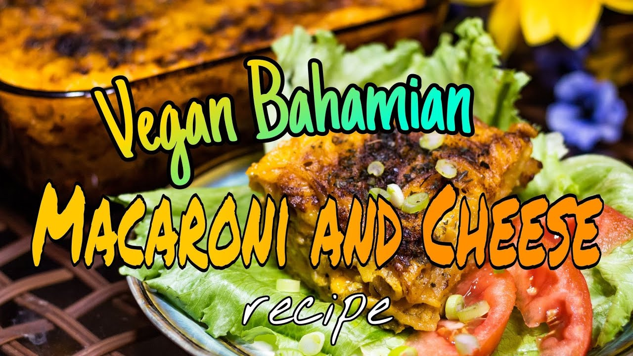 🇧🇸Vegan Bahamian Macaroni & Cheese Recipe and Cooking Tutorial 🧀