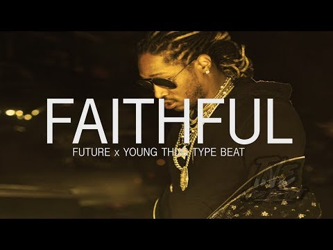 [FREE]🔥  Future x Young Thug Type Beat 2017 ''Faithful'' (Prod. By T&EBeats)