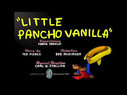 """""""Little Pancho Vanilla"""" (1938) - original titles recreation"""