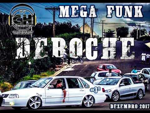 MEGA FUNK DEBOCHE DEZEMBRO 2017 (DJ CARLOS HENRIQUE SC)