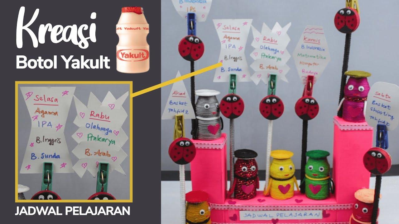Ide Kreatif Dari Botol Yakult Membuat Boneka 3in1 Jadwal Pelajaran Cr Kreatif Ide Botol