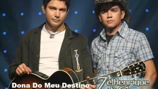 Zé Henrique e Gabriel - Dona Do Meu Destino (2005)