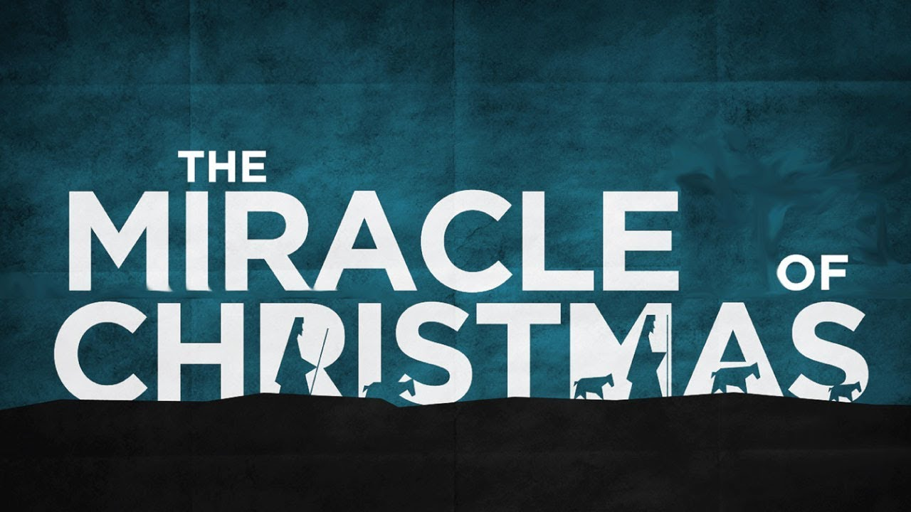 The Miracle Of Christmas.The Miracle Of Christmas 17th December 2017
