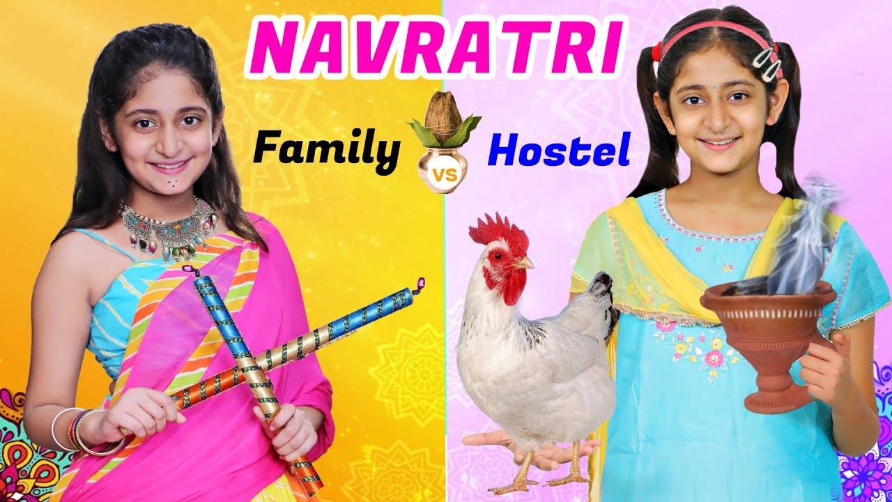 Download Family vs Hostel Life - Navratri Festival   MyMissAnand
